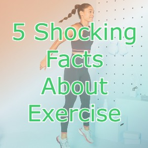 facts about exercise
